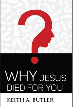 Why Jesus Died For You