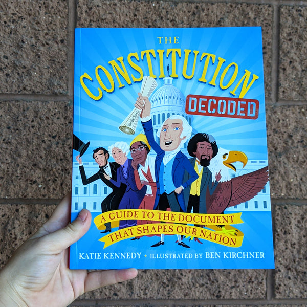 'The Constitution Decoded' by Katie Kennedy