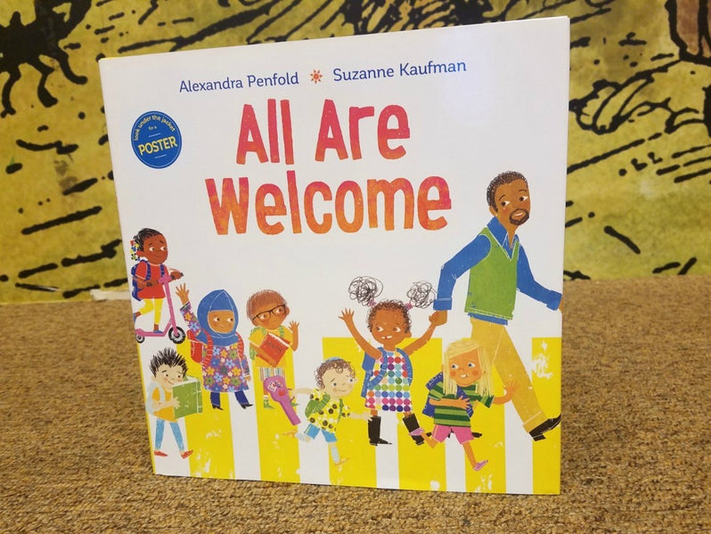 'All Are Welcome' by Alexandra Penfold, illus. Suzanne Kaufman