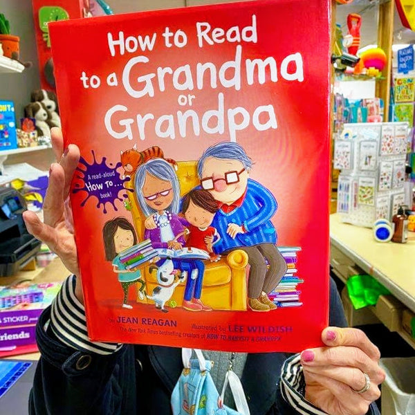 """How to Read to Grandma or Grandpa"" by Jean Reagan, illus. by Lee Wildish"