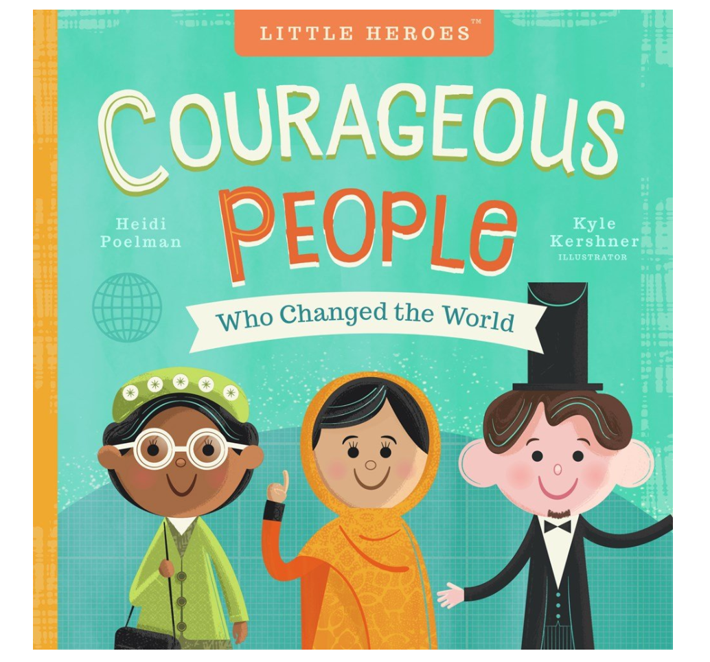 Courageous People Who Changed the World