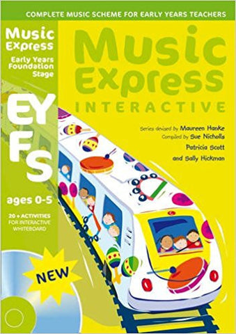 Music Express Interactive: Early Years foundation stage  (Age 0 - 5)