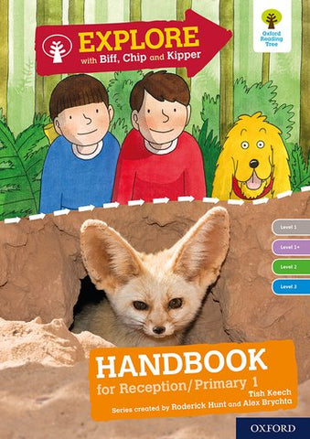 Explore with Biff, Chip and Kipper: Oxford Level 1-3 Handbook