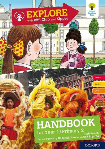 Explore with Biff, Chip and Kipper: Oxford Level 4-6 Handbook