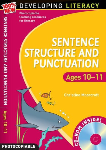 Sentence Structure and Punctuation: Ages 10-11