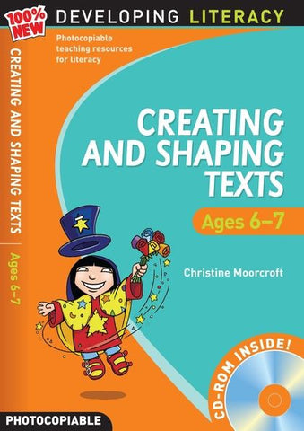 Creating and Shaping Texts: Ages 6-7