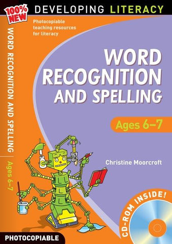 Word: Recognition and Spelling Ages 6-7