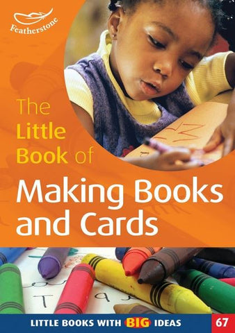 The Little Book of Making Books & Cards