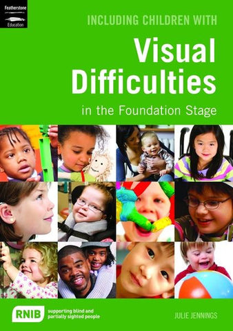 Including Children with Visual Difficulties