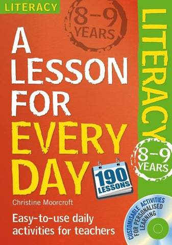 A Lesson for Every Day: Literacy Ages 8-9