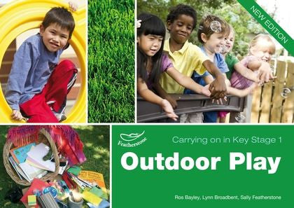Outdoor Play (Carrying on in Key Stage 1)