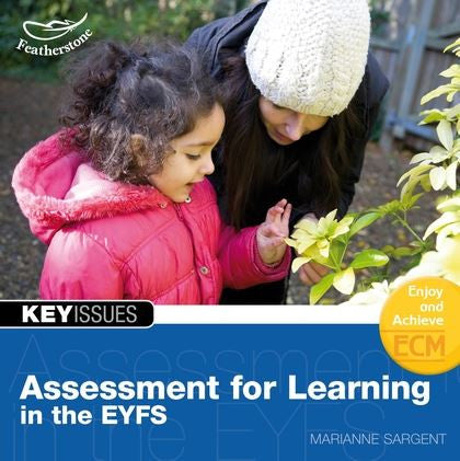 Key Issues: Assessment for Learning in the Foundation Stage