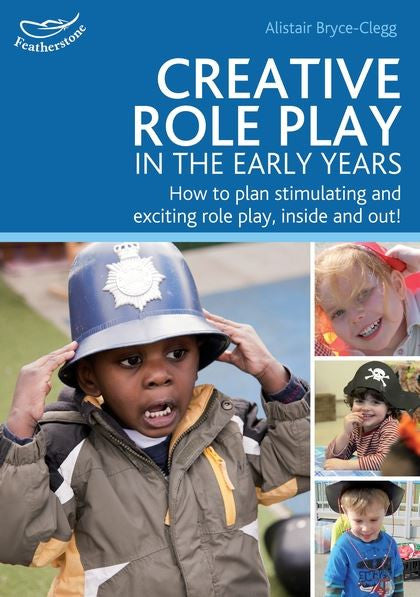 Creative Role Play in the Early Years