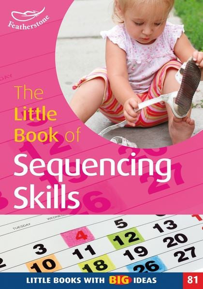 The Little Book of  Sequencing Skills