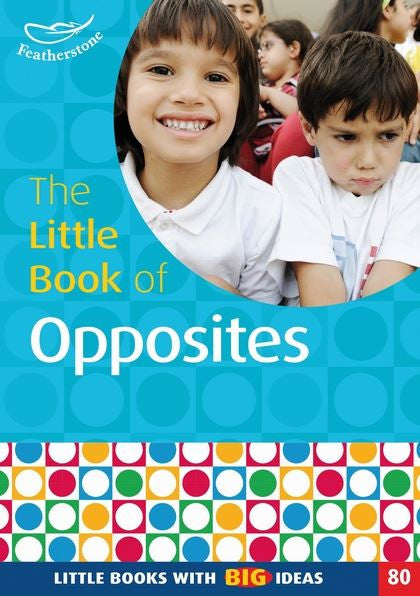 The Little Book of Opposites