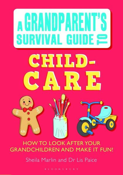 Key Issues: A Grandparent's Survival  Guide to Child Care