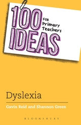 100 Ideas for Primary Teachers: Supporting Children with Dyslexia