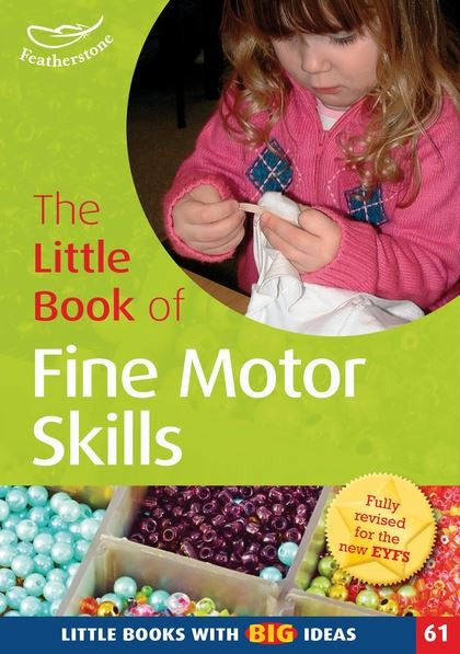 The Little Book of Fine Motor Skills