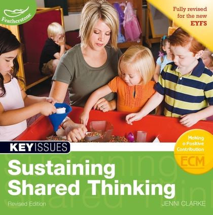 Key Issues: Sustaining Shared Thinking