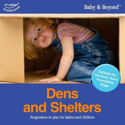 Baby & Beyond: Dens & Shelters