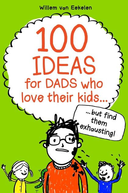 100 ideas for Dads who love their kids