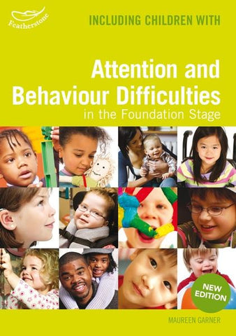 Including Children with Attention and Behaviour Difficulties