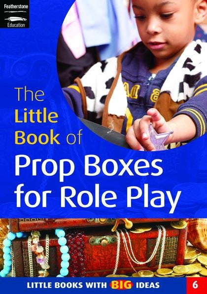 The Little Book of Props Boxes for Role Play