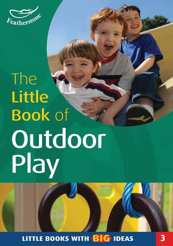 The Little Book of Outdoor Play