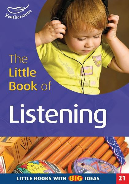 The Little Book of Listening
