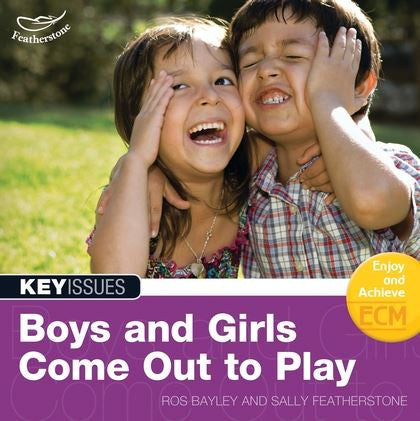 Key Issues: Boys and Girls Come Out to Play