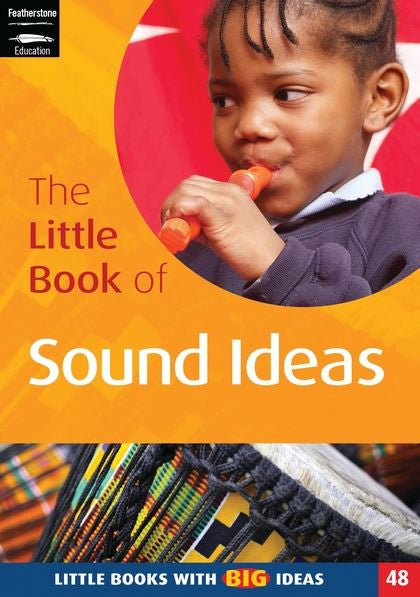 The Little Book of Sound Ideas