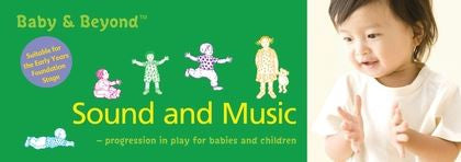 Baby & Beyond: Sound and Music