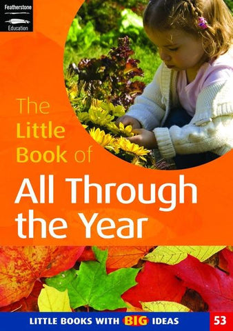 The Little Book of All Through the Year