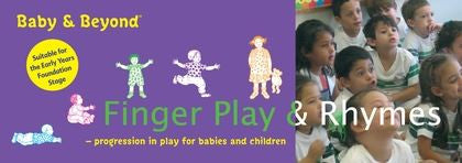 Baby & Beyond: Finger Play & Rhymes