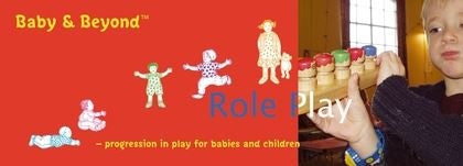 Baby & Beyond: Role Play