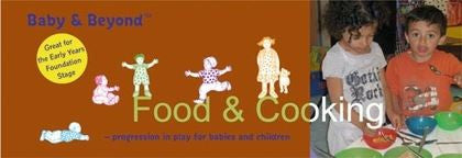 Baby & Beyond: Food & Cooking