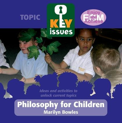 Key Issues: Philosophy for Children (P4C)