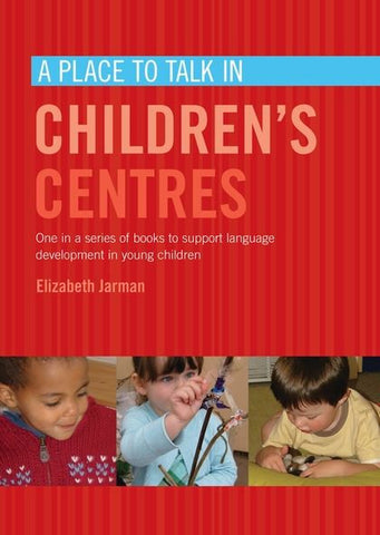 A Place to Talk in Children's Centres