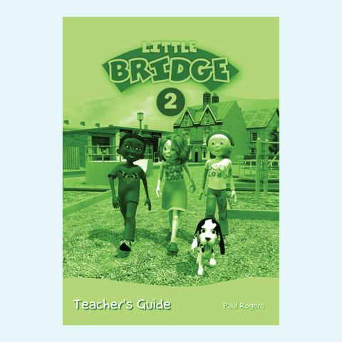 LITTLE BRIDGE - LEVEL 2 Teacher's Guide