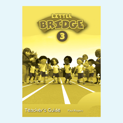 LITTLE BRIDGE - LEVEL 3 Teacher's Guide