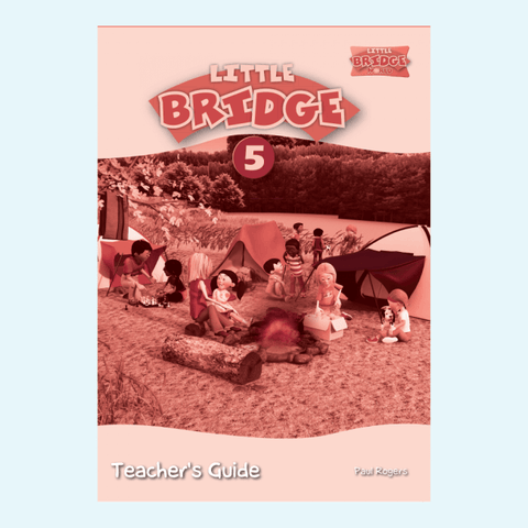 LITTLE BRIDGE - LEVEL 5 Teacher's Guide