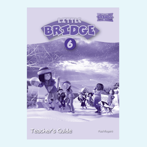 LITTLE BRIDGE - LEVEL 6 Teacher's Guide