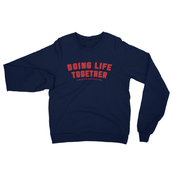 Public House Doing Life Together Crewneck Sweatshirt