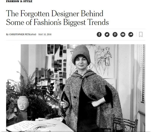 The New York Times: The Forgotten Designer Behind Some of Fashion's Biggest Trends