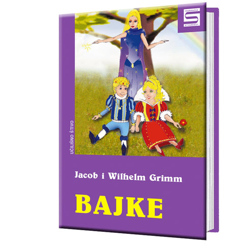 Fairy tales - Jacob and Wilhelm Grimm