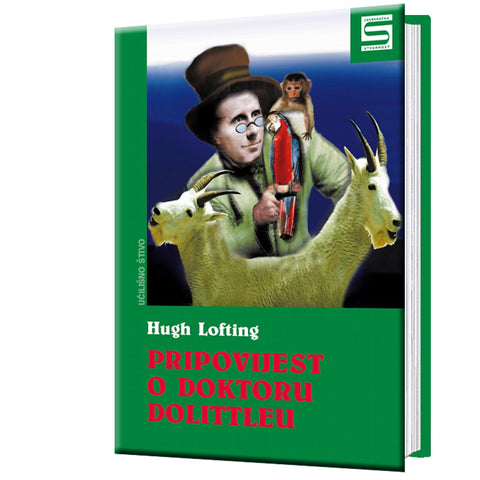 The story of Dr. Dolittle - Hugh Lofting
