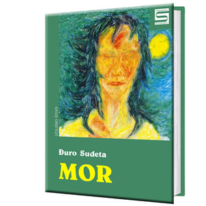 Mor, Selection from Poetry - Đuro Sudeta