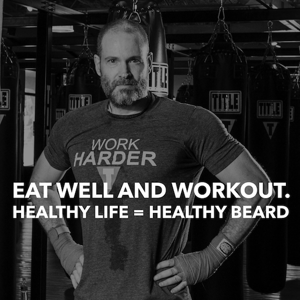 Eat healthy and workout for a better beard | stubble & 'stache