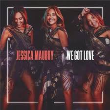 JESSICA MAUBOY #We Got Love (Personally Signed by Jessica) Released 11 May CD Single