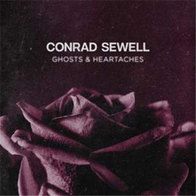 CONRAD SEWELL Ghosts & Heartaches (Personally Signed by Conrad) CD SINGLE